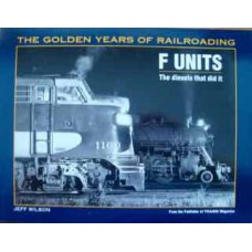 F Units. The Diesels that did it. (Wilson)